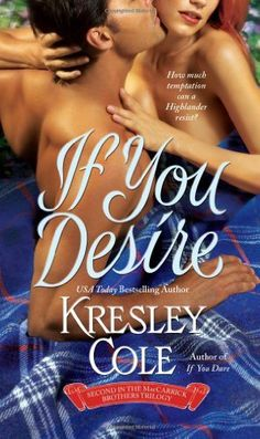 If You Desire (The MacCarrick Brothers, Book 2) by Kresley Cole, http://www.amazon.com/dp/1416503609/ref=cm_sw_r_pi_dp_iG9Xpb0SM7GCD