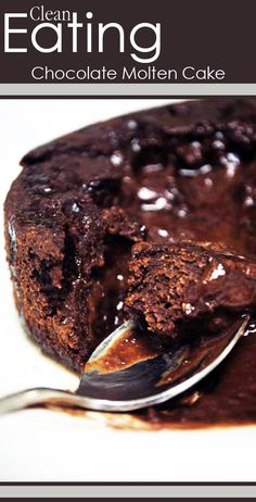Clean Eating Chocolate Molten Cake #cleaneating #eatclean #cleaneatingrecipes #cake #cakerecipes