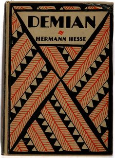 Demian by Herman Hesse. Boni and Liveright, 1923. First American edition, first printing.