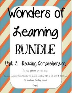 Wonders of Learning - Unit 3- Reading Comprehension BUNDLE for the McGraw Hill Reading Wonders Series for 1st Grade!