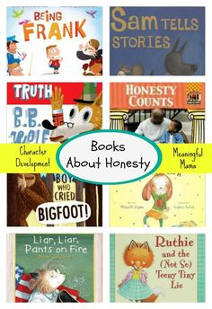 Books about Honest for Kids - Character Development Series - Meaningful Mama