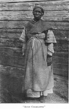 Aunt Charlotte. Aunt Charlotte Anne Lawson, is one of the Windsor Plantation characters. She was the slave of Captain Henry Tayloe, and was eighty years old when the picture was taken.