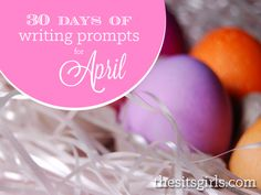 30 Days of Writing Prompts for April