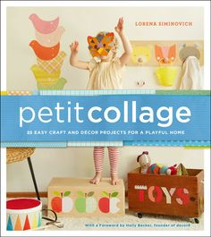 Petit Collage Book Review + Easy Craft