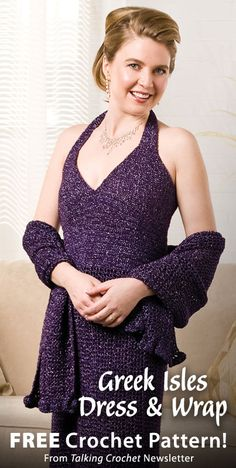 Greek Isles Dress & Wrap Download from Talking Crochet newsletter. Click on the photo to access the free pattern. Sign up for this free newsletter here: AnniesNewsletters.com.