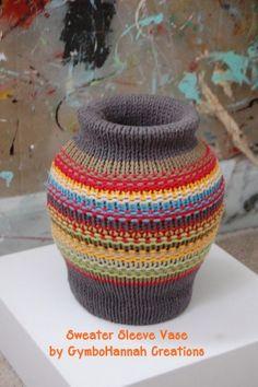 Repurposed Sweater Vase