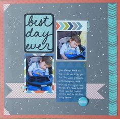 Best Day Ever layout by behappy0201