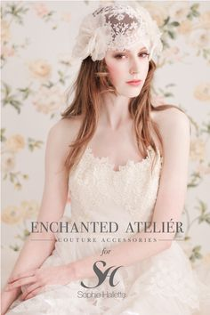 {Dauphina Cap w/Flowers} by Enchanted Atelier for Maison Sophie Hallette.  Featuring the same lace as used in the Kate Middleton royal wedding gown.    Image Details: Emme Wynn Photography, MUA Liz Wegrzyn, Model Rachel Mackay, Headpiece Enchanted Atelier for Maison Sophie Hallette}