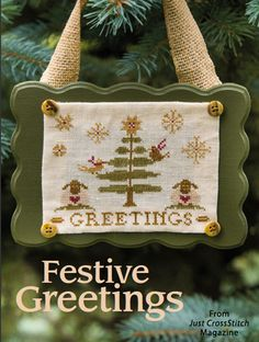 Festive Greetings from the Nov/Dec 2014 issue of Just CrossStitch Magazine. Order a digital copy here: https://www.anniescatalog.com/detail.html?code=AM53356