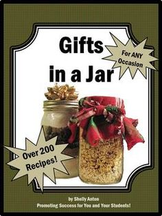 Crafts: Here are over 200 craft recipe ideas for gifts in jar! These crafts are great for service learning, school fundraisers, pay it forward projects, entrepreneur adventures and your own personal gift giving! It is a fabulous crafts resource to save you time and money!