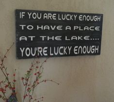Lake sign 12x24 favorite saying or quote distressed- Summer lake decor and great gift via Etsy