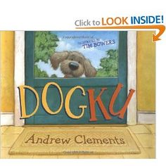 Dogku: Andrew Clements: 9780689858239: This is a story told in several Haiku poems. A Haiku on each page follows the story of a puppy as he finds a new home. This is a unique way to introduce Haiku poetry as well as syllables.
