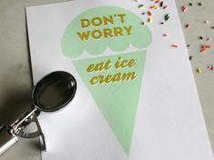 I love ice cream. :D