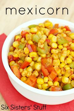 Fresh Mexicorn Recipe from SixSistersStuff.com. An easy way to eat your vegetables! #vegetable #sidedish