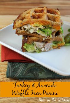 Turkey and Avocado Waffle Iron Panini from Miss in the Kitchen