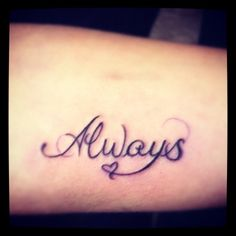 Always then add forever to it! Always and Forever