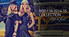 Get first our new collection! #BSB_FW14