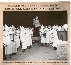 Margaret Sanger founder of planned parenthood with kkk