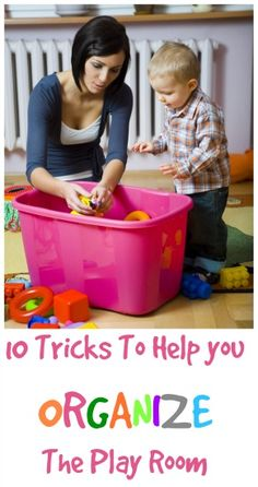 10 Tricks for Organizing a Toddler Room or Playroom. SUCH good (and actually do-able) ideas!