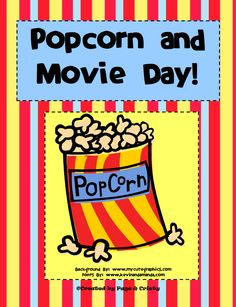 FREE Popcorn and Movie Day!  Theme Days for End of School - Go to http://pinterest.com/TheBestofTPT/ for this and thousands of free lessons.