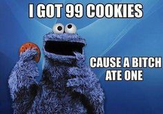 hehehe... cookie monster is my favorite ;) .... P.S. ~ ....... it was me! ;)