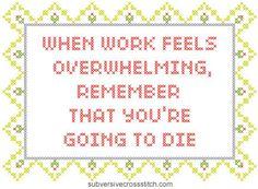 PDF: When Work Is Overwhelming... | Subversive Cross Stitch