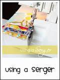 Using a serger