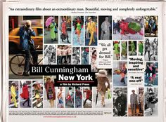 """It's as true today as it ever was. He who seeks beauty, will find it,"" the wise words of the two-wheeled-wonder that is Bill Cunningham."