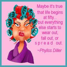 Phyllis Diller....
