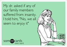 family funnies, ecard, crazy family humor, crazi, giggl, hilari, insan, enjoy, families