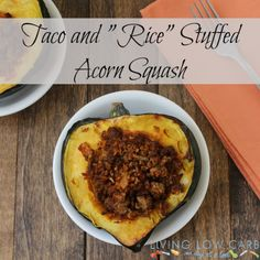 """#Whole30 Taco and """"Rice"""" Stuffed Acorn Squash (Paleo and Low Carb)"""