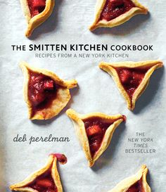 the SMITTEN KITCHEN COOKBOOK - Recipes from a New York Kitchen