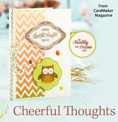 Cheerful Thoughts from the Autumn 2014 issue of CardMaker Magazine. Order a digital copy here: http://www.anniescatalog.com/detail.html?code=AM5254
