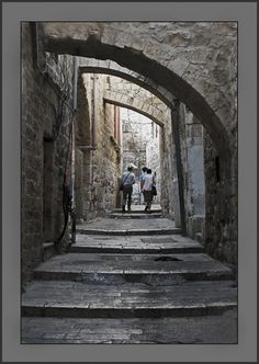 streets of Jerusalem ... this might be a repin ... I just like this shot.