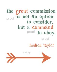 The Great Commission by Hudson Taylor
