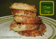Delicious Parmesan Onion Rings. Absolutely delicious!