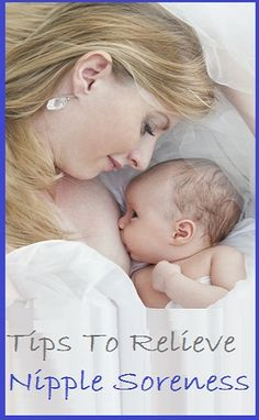 Tips to Give Breastfeeding Moms Some Relief from Nipple Soreness