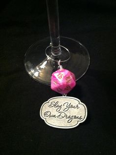 Pink D20 wine charm with slay plaque $4