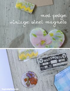 Adorable magnets made with vintage bed sheets and mod podge!