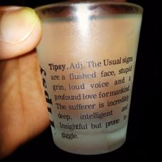 def. have this shot glass...
