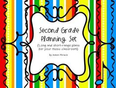 Second Grade Planning Set {includes 2nd grade year plan, concept plan for re, 2nd grade song list, a 2-month planner, and a sample 2nd grade lesson plan!}