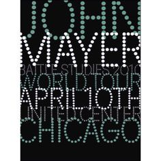 John Mayer Chicago, IL Serigraph by House Industries    $40.00