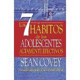 Los 7 hábitos de los adolescentes altamente efectivos (Vintage Espanol) (Spanish Edition)