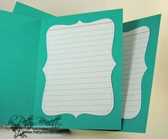 Add a die cut Index Card to the inside of cards .. don't you LOVE writing on lined paper? [can use any shape die cut]