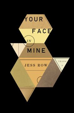 Book cover design - Your Face in Mine by Jess Row