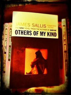 Neuer Regalbewohner | James Sallis: Others Of My Kind.