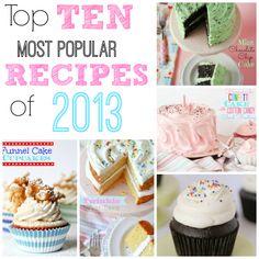 Top Ten Most Popular Recipes of 2013!!  www.confessionsofacookbookqueen.com