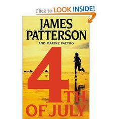 4th Of July by James Patterson  click the link for a preview ...