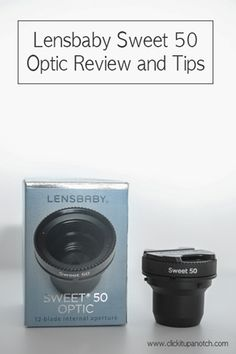 Lensbaby Sweet 50 Optic Review and Tips