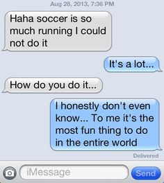 Soccer is my everything.